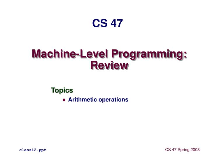 Machine level programming review