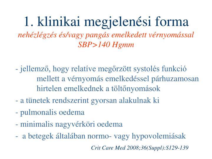 1. klinikai megjelenési forma