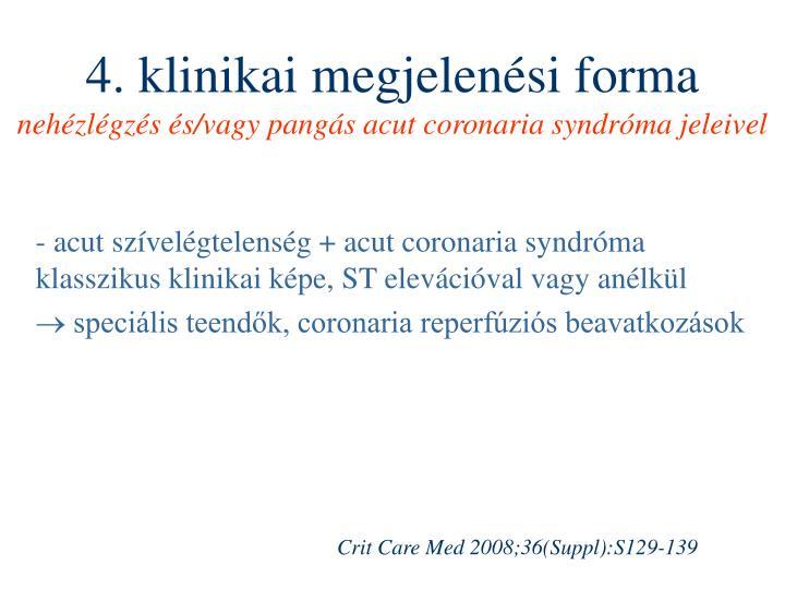 4. klinikai megjelenési forma