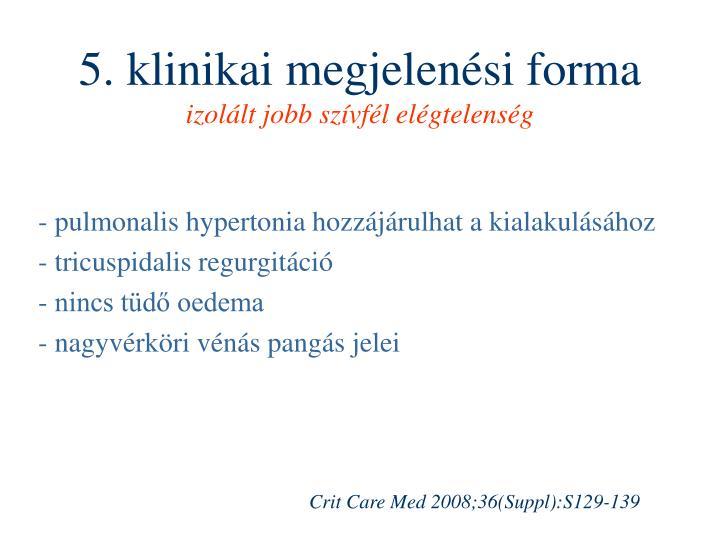 5. klinikai megjelenési forma