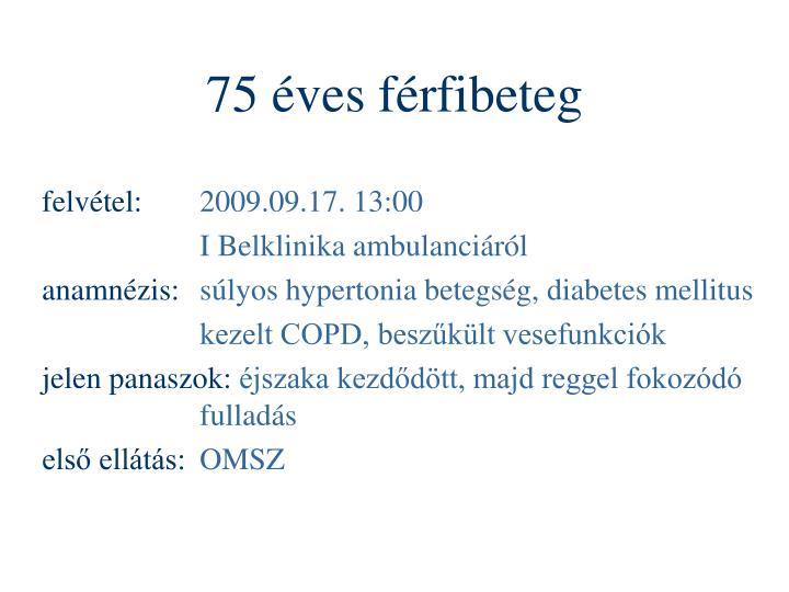 75 éves férfibeteg