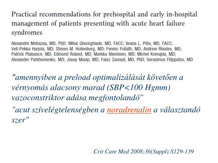 """""""amennyiben a preload optimalizálását követően a vérnyomás alacsony marad (SBP"""