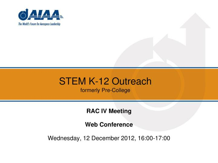 Stem k 12 outreach formerly pre college