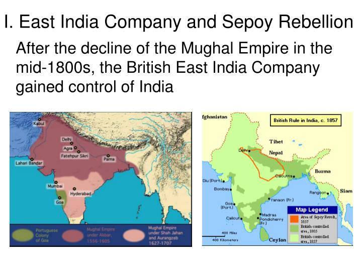 I. East India Company and Sepoy Rebellion