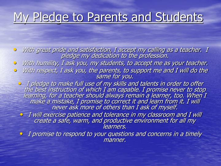 My Pledge to Parents and Students