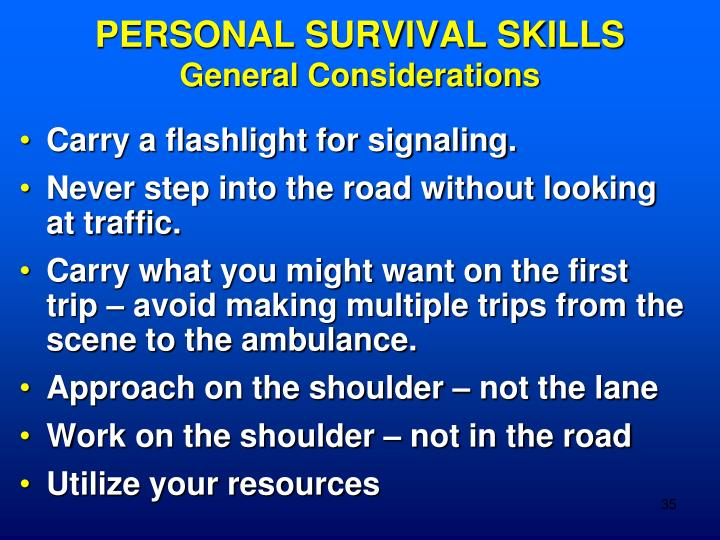PERSONAL SURVIVAL SKILLS