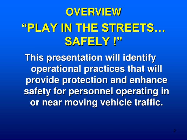 Play in the streets safely