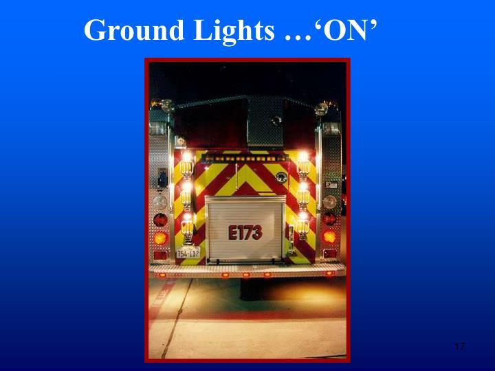 Ground Lights …'ON'