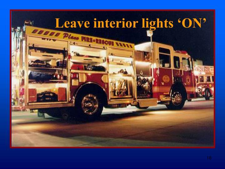 Leave interior lights 'ON'