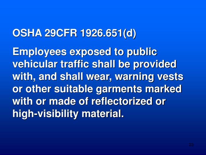 OSHA 29CFR 1926.651(d)