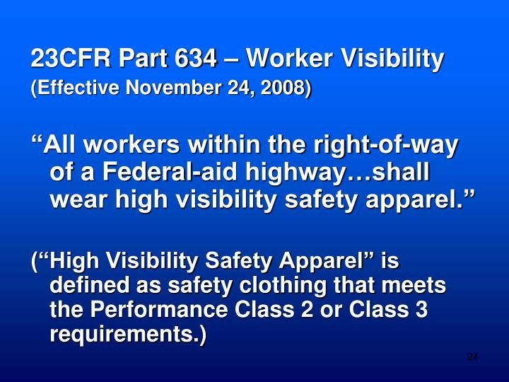 23CFR Part 634 – Worker Visibility