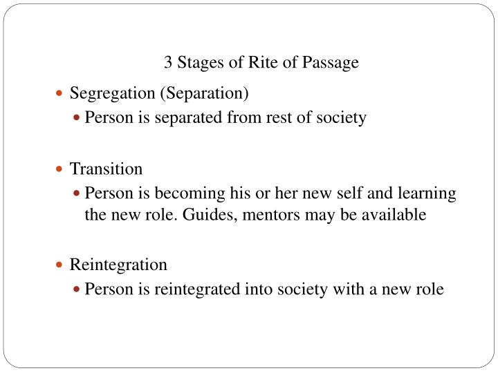 3 stages of rite of passage