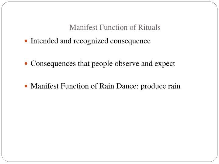Manifest Function of Rituals