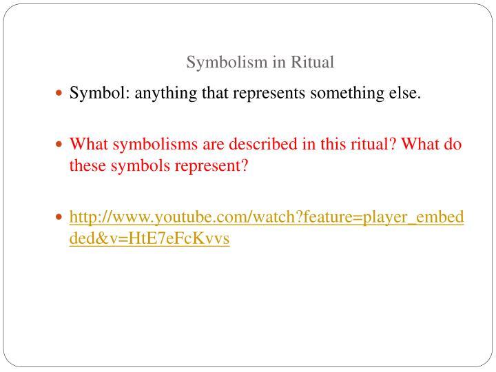 Symbolism in Ritual