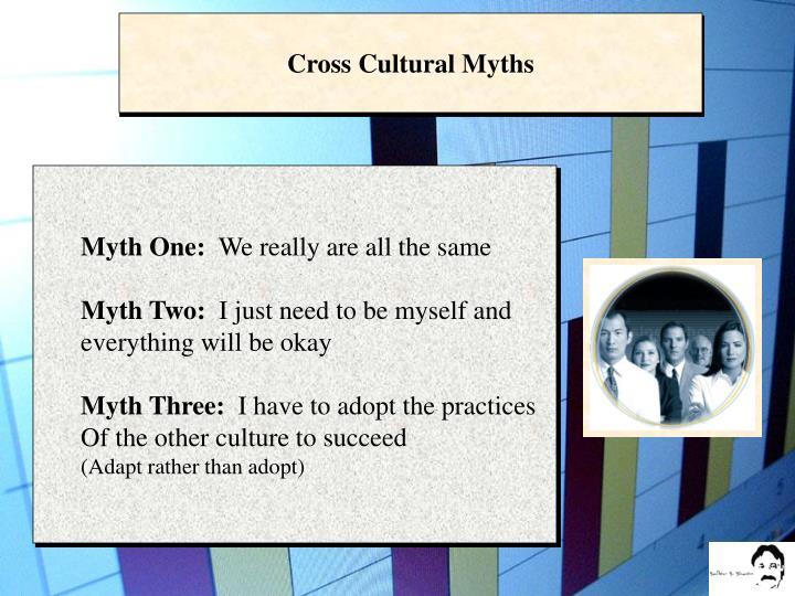 Cross Cultural Myths
