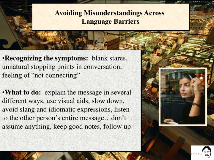 Avoiding Misunderstandings Across