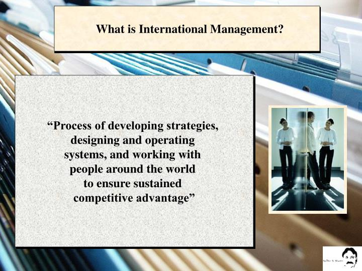 What is International Management?