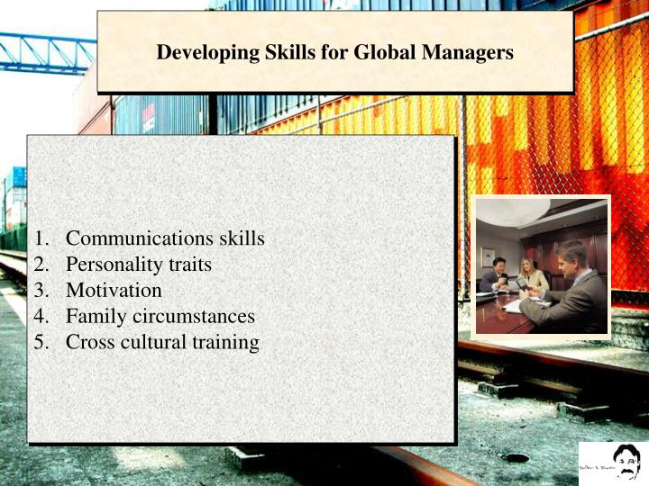 Developing Skills for Global Managers