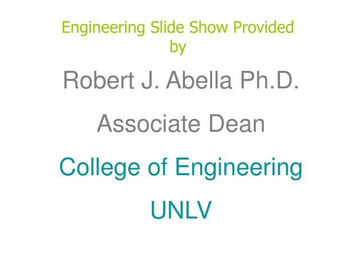 Engineering Slide Show Provided