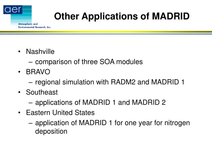Other Applications of MADRID