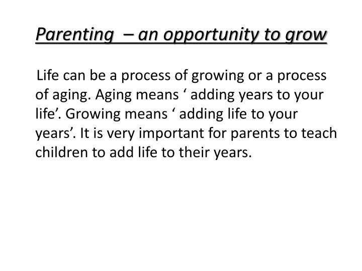 Parenting  – an opportunity to grow