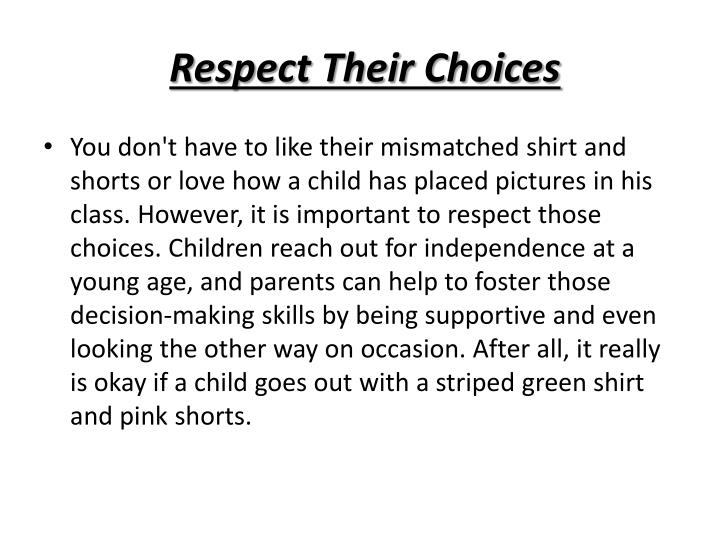 Respect Their Choices