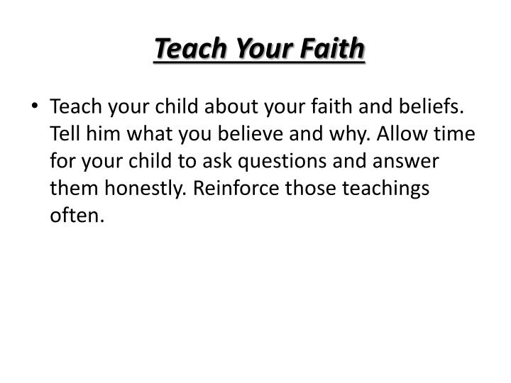 Teach Your Faith