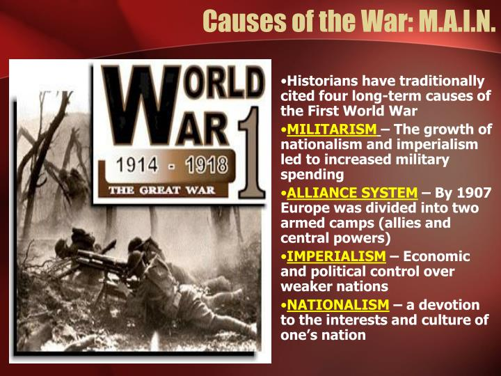 Causes of the War: M.A.I.N.