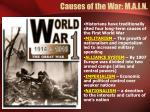 causes of the war m a i n