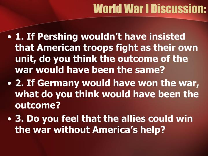 World War I Discussion: