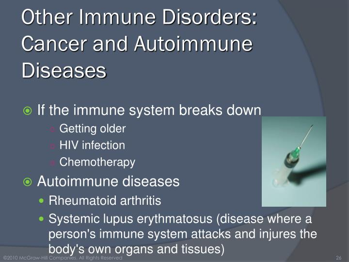 Other Immune Disorders: Cancer and Autoimmune Diseases