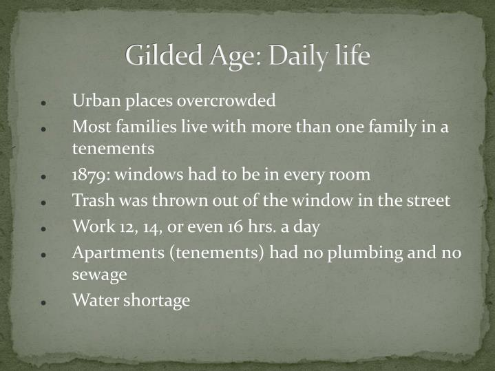Gilded Age: Daily life