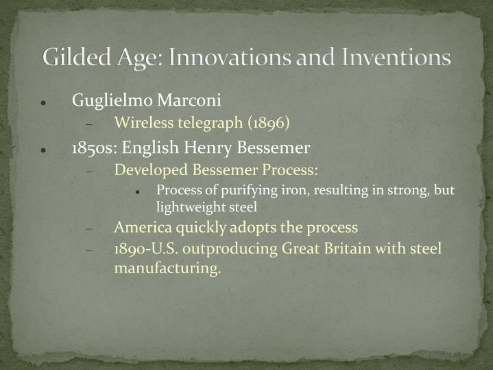 Gilded Age: Innovations and Inventions