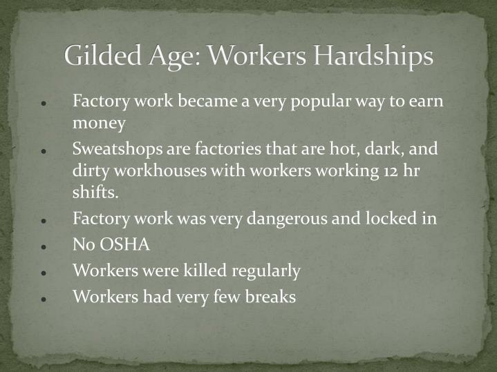 Gilded Age: Workers Hardships