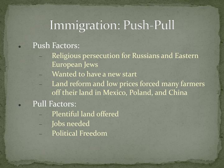 Immigration: Push-Pull