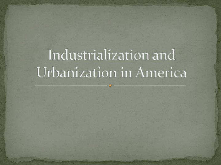 Industrialization and
