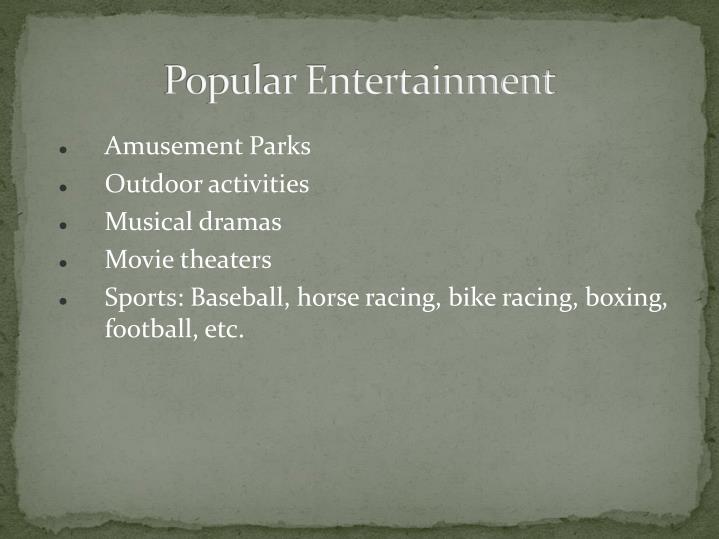 Popular Entertainment