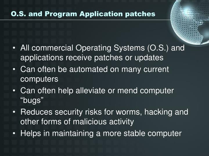 O.S. and Program Application patches