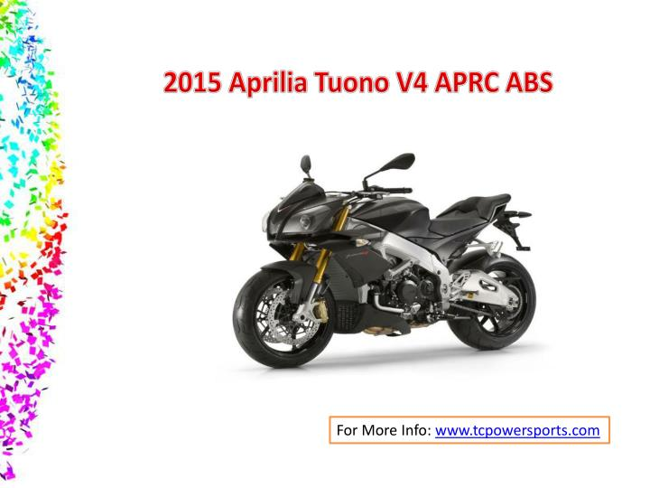 2015 Aprilia Tuono V4 APRC ABS