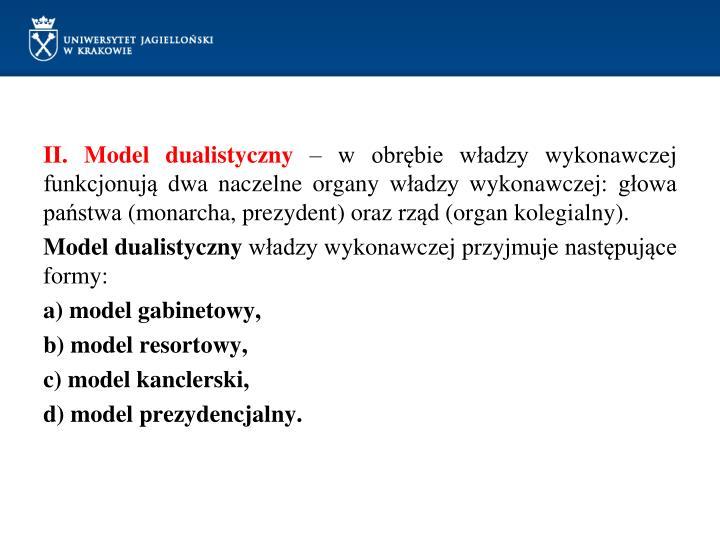II. Model dualistyczny