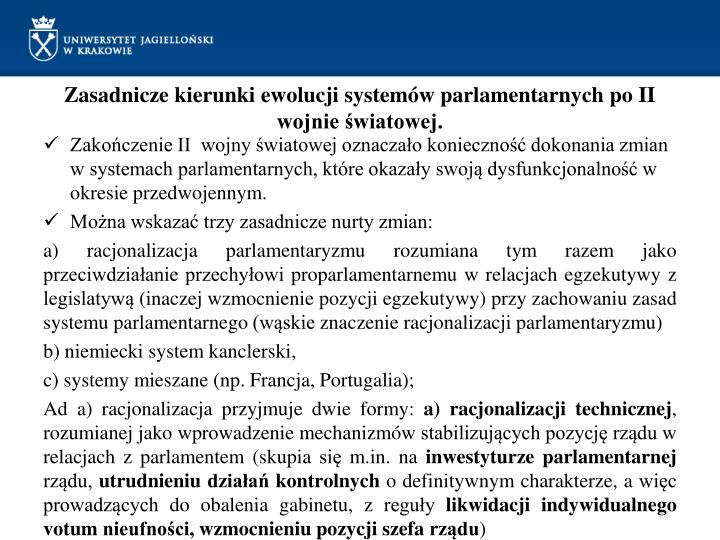 Zasadnicze kierunki ewolucji systemów parlamentarnych po II wojnie światowej.