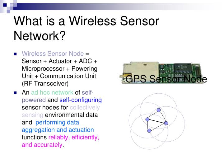 What is a Wireless Sensor Network?