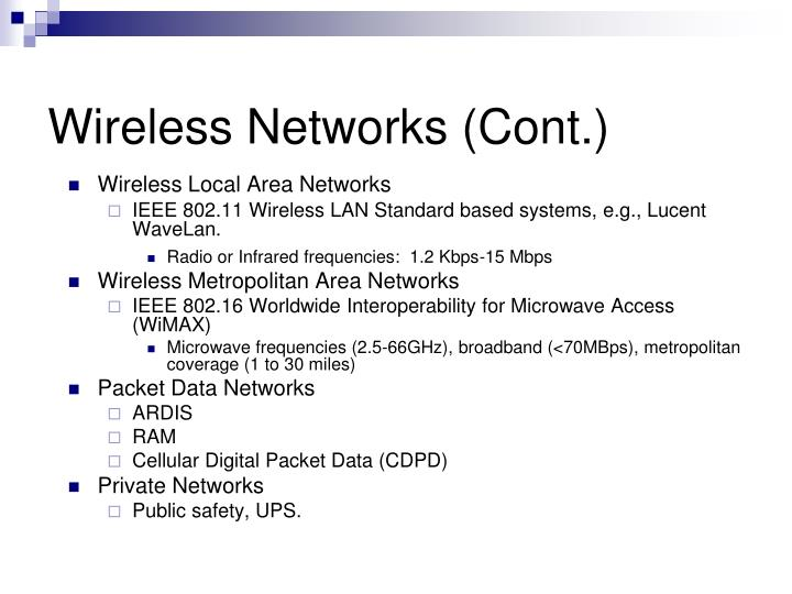 Wireless Networks (Cont.)