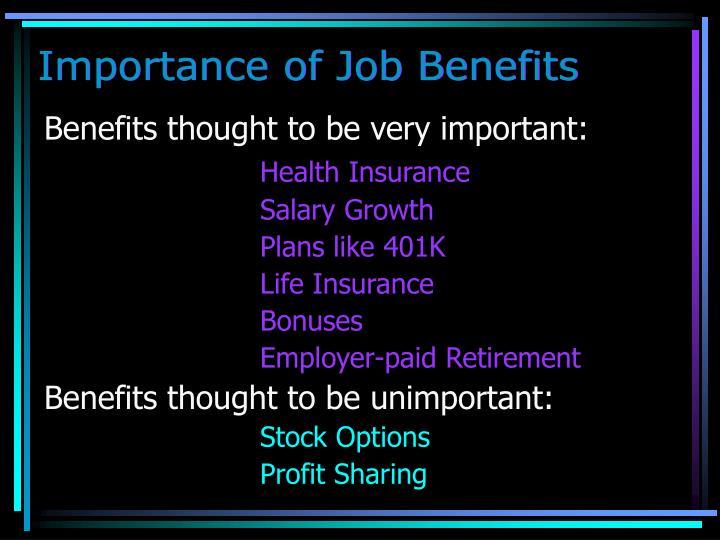 Importance of Job Benefits