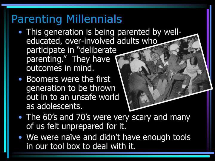 Parenting Millennials