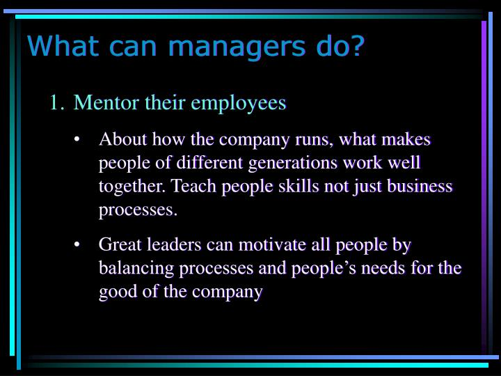 What can managers do?
