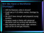 will we have a workforce shortage