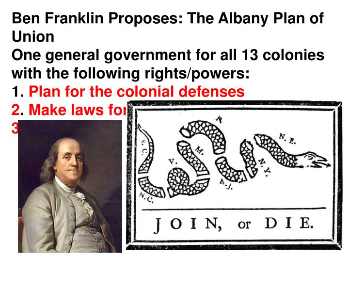 Ben Franklin Proposes: The Albany Plan of Union