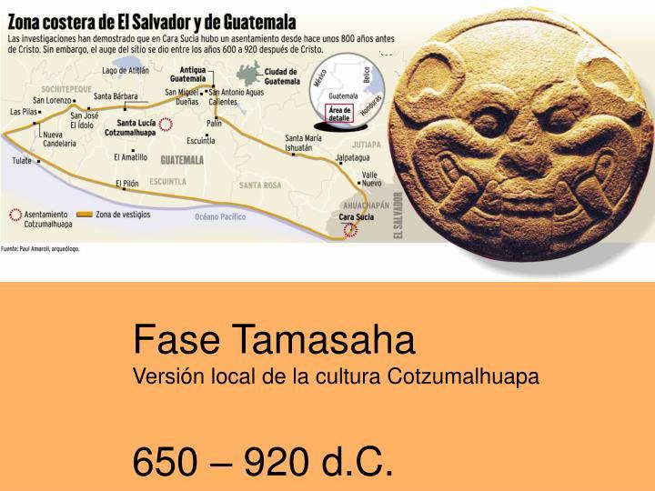 Fase Tamasaha
