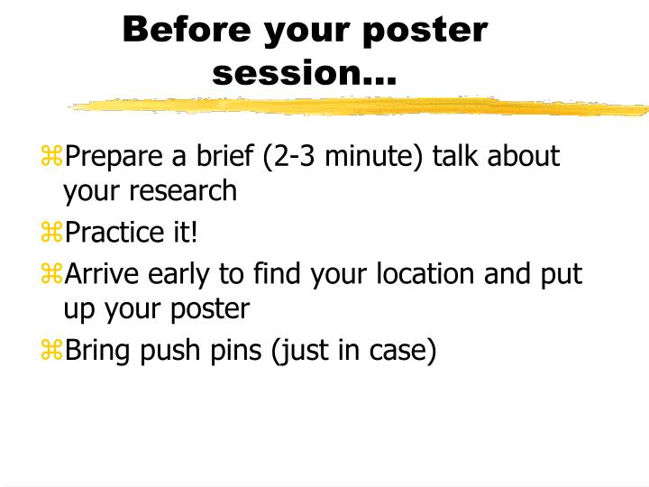Before your poster session…